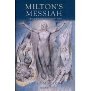 Milton's Messiah by Russell M. Hillier