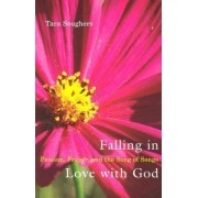 Falling in Love With God by Tara Soughers