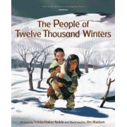 People of Ten Thousand Winters by Trinka Hakes Noble