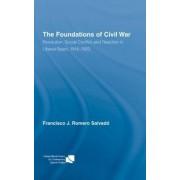 The Foundations of Civil War by Francisco J. Romero Salvado