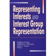 Representing Interest Groups and Interest Group Representation by William J. Crotty
