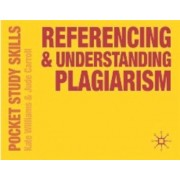 Referencing and Understanding Plagiarism by Kate Williams Ma