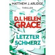 D.I. Helen Grace: Letzter Schmerz