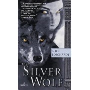 Silver Wolf by Alice Borchardt