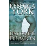 Day of the Dragon by Rebecca York
