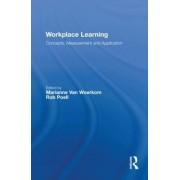Workplace Learning by Marianne Van Woerkom