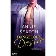Dangerous Desire by Annie Seaton