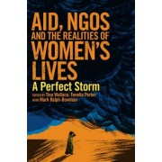 Aid, NGOs and the Realities of Women's Lives by Tina Wallace