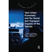 Taxi!: Urban Economies and the Social and Transport Impacts of the Taxicab