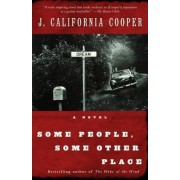 Some People, Some Other Place by J California Cooper