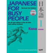 Japanese for Busy People: Kana [With CD (Audio)]