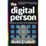 The Digital Person by Daniel J. Solove