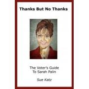 Thanks But No Thanks by Sue Katz