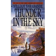 The First American: Thunder in the Sky Vol 6 by William Sarabande