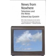 News from Nowhere by Edward Jay Epstein