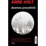 Doamna presedinta - Anne Holt