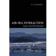 Air-Sea Interaction by G. T. Csanady
