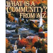 What is a Community from A to Z by Bobbie Kalman