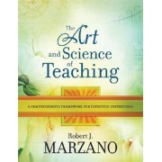 The Art and Science of Teaching by Dr Robert J Marzano