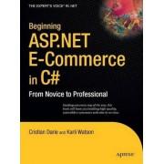 Beginning ASP.NET E-Commerce in C# 2008 by Cristian Darie