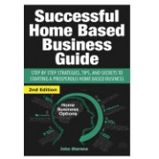Successful Home Based Business Guide