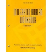 Integrated Korean Workbook: Book 2 by Young-Mee Cho