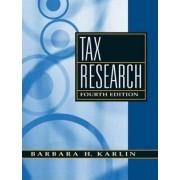 Tax Research by Barbara H. Karlin