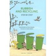 Rubbish and Recycling by G