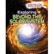 Exploring Beyond the Solar System by Nancy Dickmann