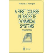 A First Course in Discrete Dynamical Systems by Richard A. Holmgren