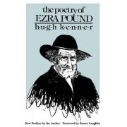 The Poetry of Ezra Pound by Hugh Kenner
