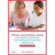 Special Educational Needs for Newly Qualified Teachers and Teaching Assistants by Rita Cheminais
