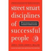 Street Smart Disciplines of Successful People by Mark K Mullins