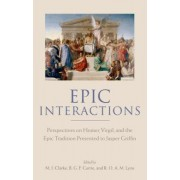 Epic Interactions by M. J. Clarke