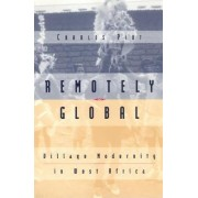 Remotely Global by Charles Piot