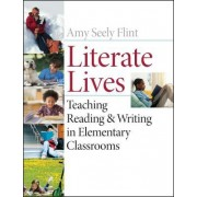 Literate Lives by Amy Flint