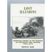 Lost Illusions by David A. Cook