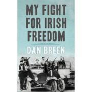 My Fight for Irish Freedom by Dan Breen
