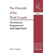 The Chronicle of the Third Crusade by Helen Jane Nicholson