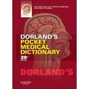 Dorland's Pocket Medical Dictionary by Dorland