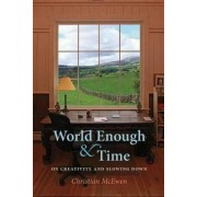 World Enough & Time by Christian McEwen