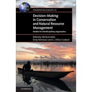 Decision-Making in Conservation and Natural Resource Management by Emily Nicholson