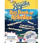 Kansas City Royals: The Big Book of Activities