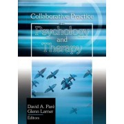 Collaborative Practice in Psychology and Therapy by David A. Pare