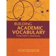 Building Academic Vocabulary by Dr Robert J Marzano