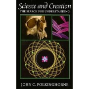Science and Creation by J. C. Polkinghorne