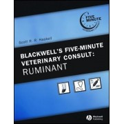 Blackwell's Five-minute Veterinary Consult: Ruminant by Scott R.R. Haskell
