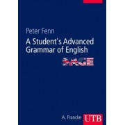 A Student's Advanced Grammar of English (SAGE) by Peter Fenn