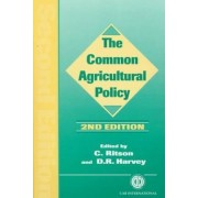 The Common Agricultural Policy by Christopher Ritson