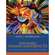 Understanding Human Differences: Multicultural Education for a Diverse America, Enhanced Pearson Etext with Loose-Leaf Version - Access Card Package